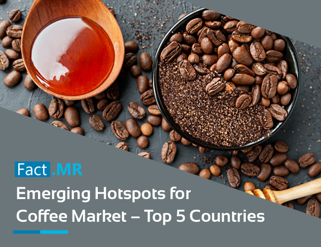 Emerging hotspots for coffee market top 5 countries