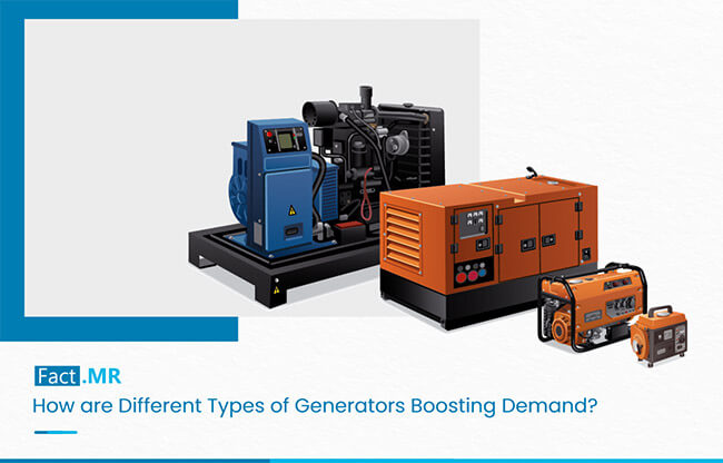 How are Different Types of Generators Boosting Demand