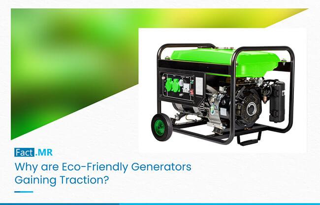 Eco-Friendly Generators